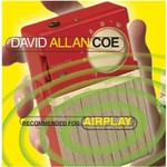 David Allan Coe, Recommended for Airplay