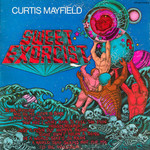 Curtis Mayfield, Sweet Exorcist
