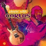 Carlos Santana, Playin' with Carlos