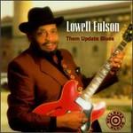 Lowell Fulson, Them Update Blues