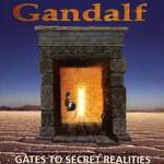 Gandalf, Gates to Secret Realities mp3