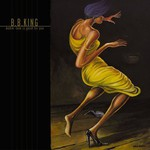B.B. King, Makin' Love Is Good for You