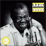 Louis Armstrong, Sugar