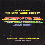 John Williams, The Star Wars Trilogy: Star Wars / The Empire Strikes Back / Return of the Jedi