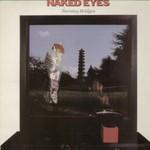 Naked Eyes, Burning Bridges