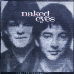 Naked Eyes, Fuel For The Fire