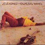 B.B. King, Guess Who