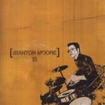 Stanton Moore, III