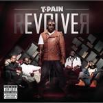 T-Pain, rEvolver