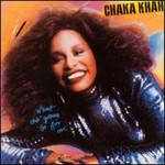 Chaka Khan, What Cha' Gonna Do for Me