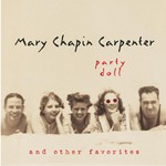 Mary Chapin Carpenter, Party Doll and Other Favorites