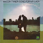 McCoy Tyner, Song for My Lady mp3