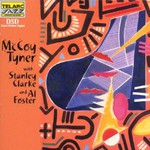 McCoy Tyner, McCoy Tyner with Stanley Clarke and Al Foster mp3