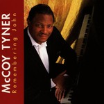 McCoy Tyner, Remembering John mp3