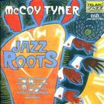 McCoy Tyner, Jazz Roots mp3