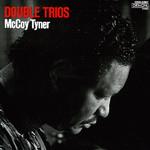 McCoy Tyner, Double Trios mp3