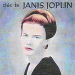 Janis Joplin, This Is Janis Joplin