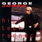 George Jones, High-Tech Redneck mp3
