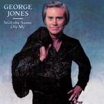 George Jones, Still the Same Ole Me mp3