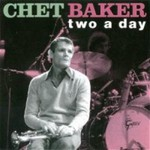 Chet Baker, Two a Day mp3