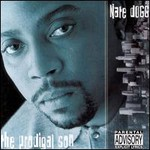 Nate Dogg, The Prodigal Son
