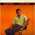 Miles Davis, Milestones mp3