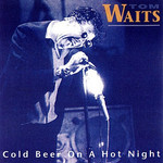 Tom Waits, Cold Beer on a Hot Night mp3