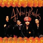 4 Non Blondes, Bigger, Better, Faster, More!