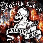 Seasick Steve, Walkin' Man: The Best of Seasick Steve mp3