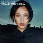 Natalie Imbruglia, Left of the Middle