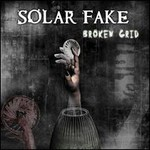 Solar Fake, Broken Grid mp3