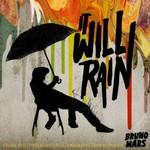 Bruno Mars, It Will Rain