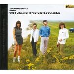 Throbbing Gristle, 20 Jazz Funk Greats (Remastered)