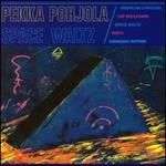 Pekka Pohjola, Space Waltz