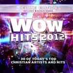 Various Artists, WOW Hits 2012 (Deluxe Edition) mp3