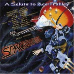 Various Artists, Spacewalk: A Salute to Ace Frehley