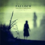 Falloch, Where Distant Spirits Remain
