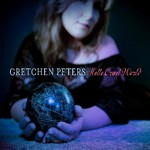 Gretchen Peters, Hello Cruel World