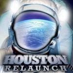 Houston, Relaunch