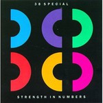 38 Special, Strength In Numbers
