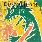 Levellers, A Weapon Called The Word