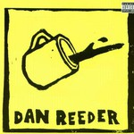 Dan Reeder, Dan Reeder