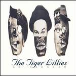 The Tiger Lillies, Ad Nauseam