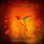 David Crowder Band, Give Us Rest or (A Requiem Mass In C [The Happiest of All Keys])