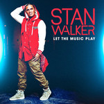 Stan Walker, Let The Music Play