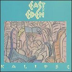 East Of Eden, Kalipse