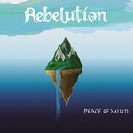 Rebelution, Peace Of Mind (Deluxe Edition)