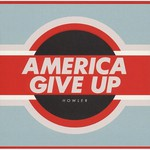 Howler, America Give Up