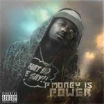 P-Money, P Money Is Power