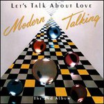 Modern Talking, Let's Talk About Love: The 2nd Album